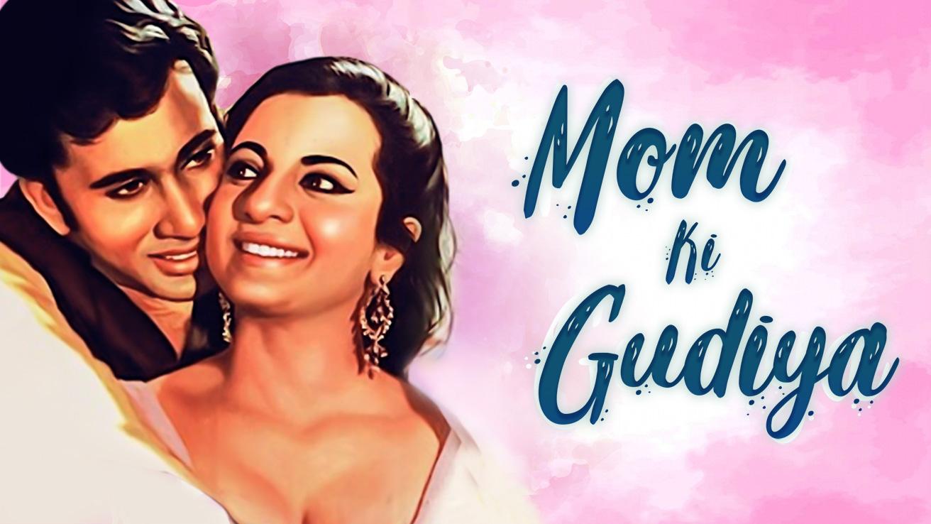 Mom Ki Gudiya