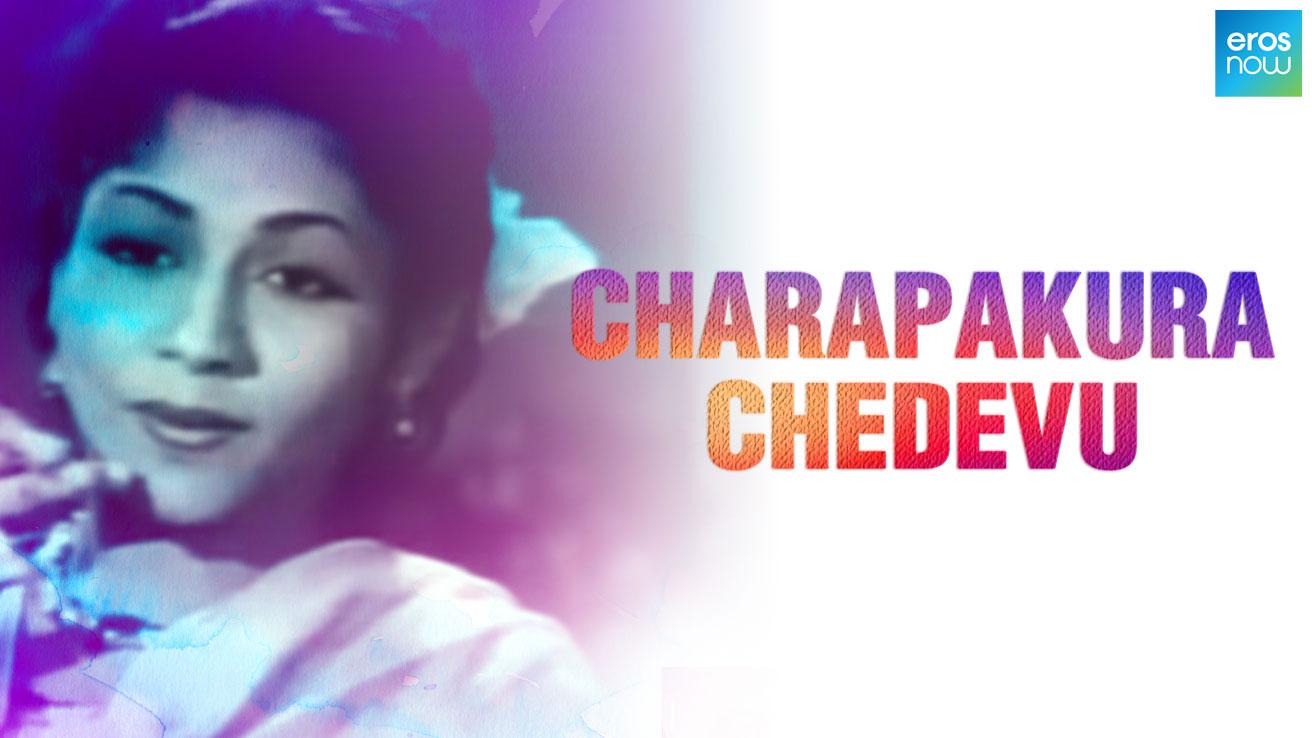 Charapakura Chedevu