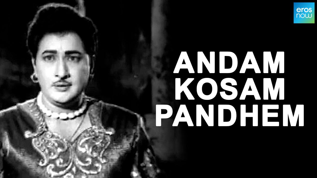 Andam Kosam Pandhem