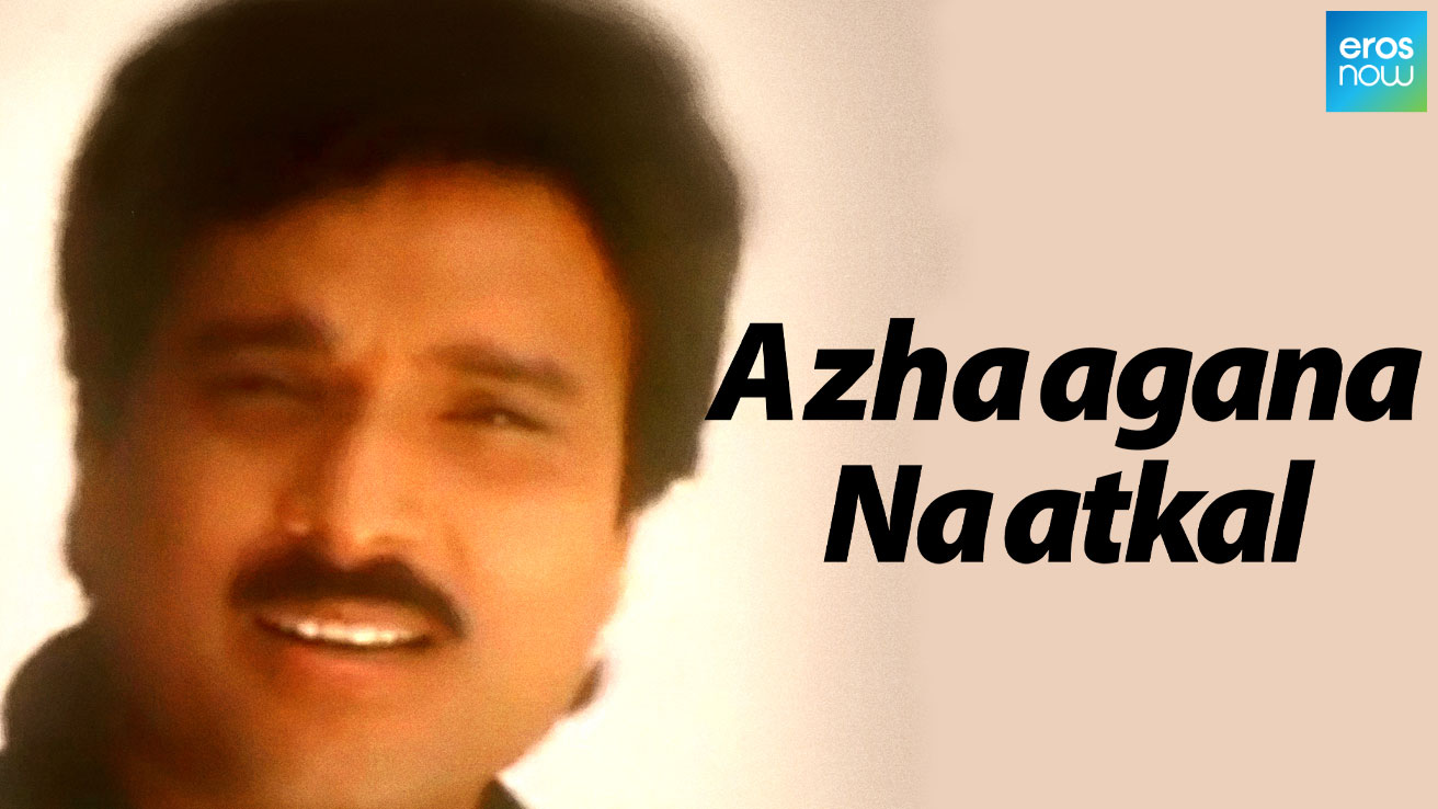 Azhaagana Naatkal