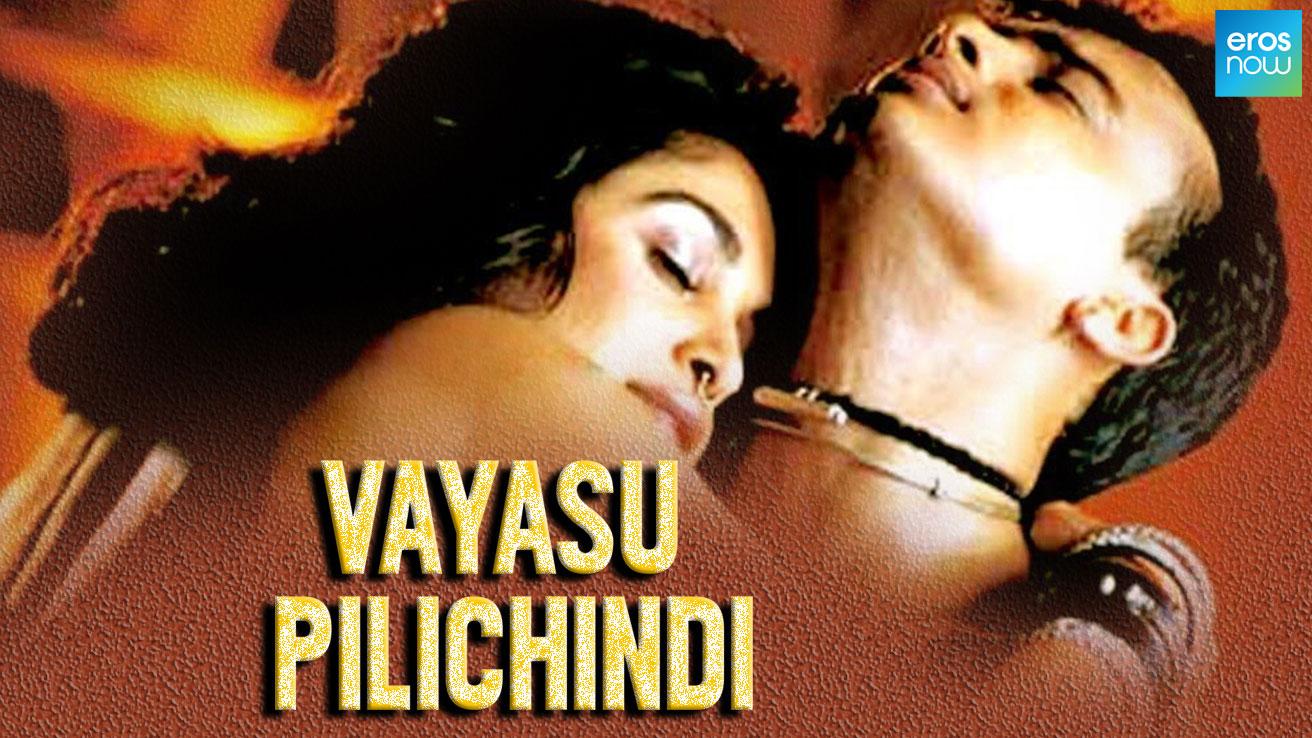 Vayasu Pilichindi