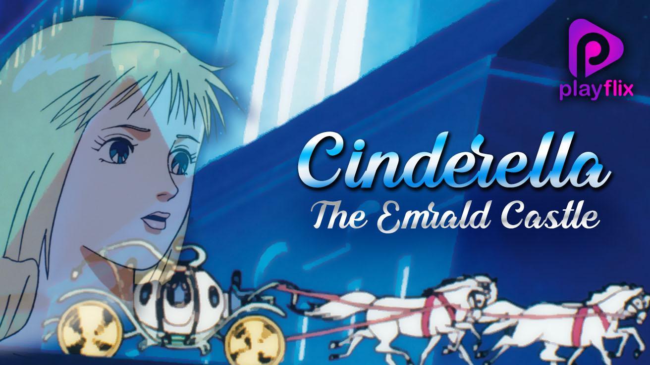 Cinderella The Emrald Castle