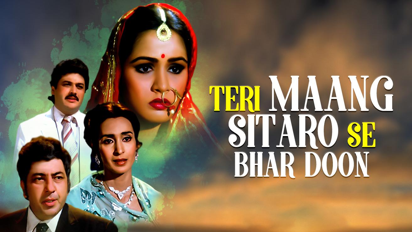 Teri Maang Sitaron Se Bhar Doon