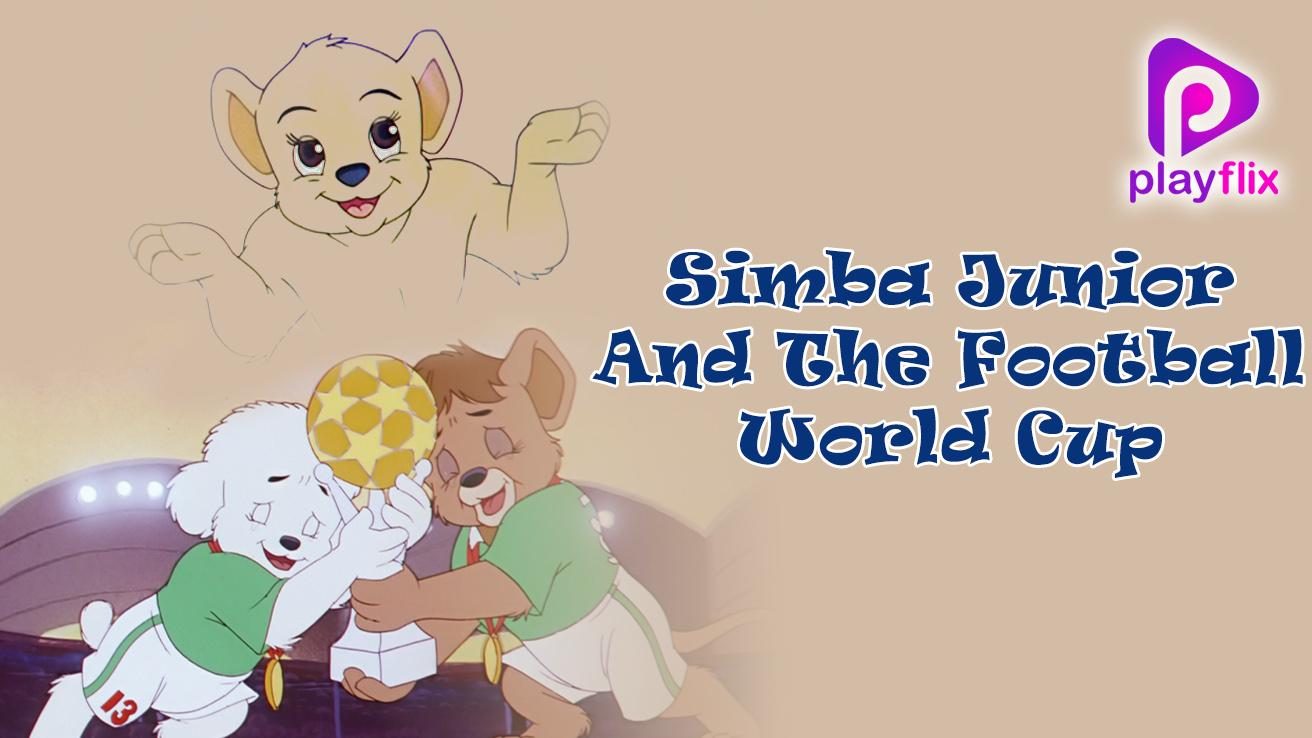 Simba Junior And The Football World Cup