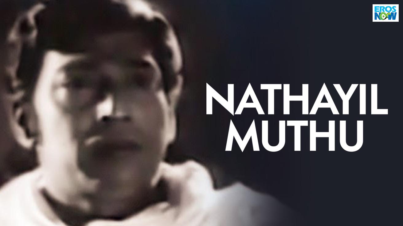 Nathayil Muthu