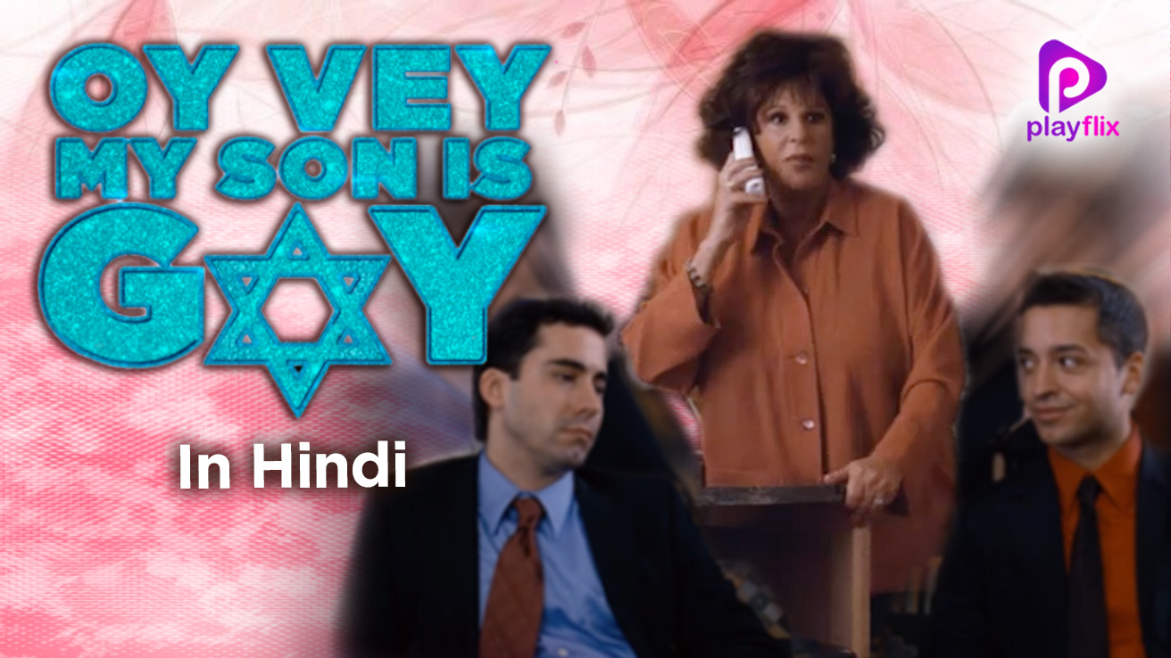 Watch Oy Vey! My Son Is Gay! Full Movie Online Free