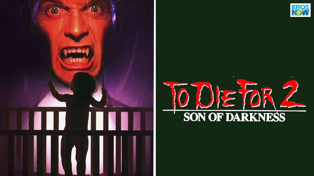 Son Of Darkness: To Die For 2
