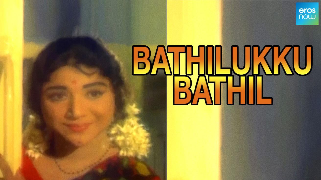 Bathilukku Bathil
