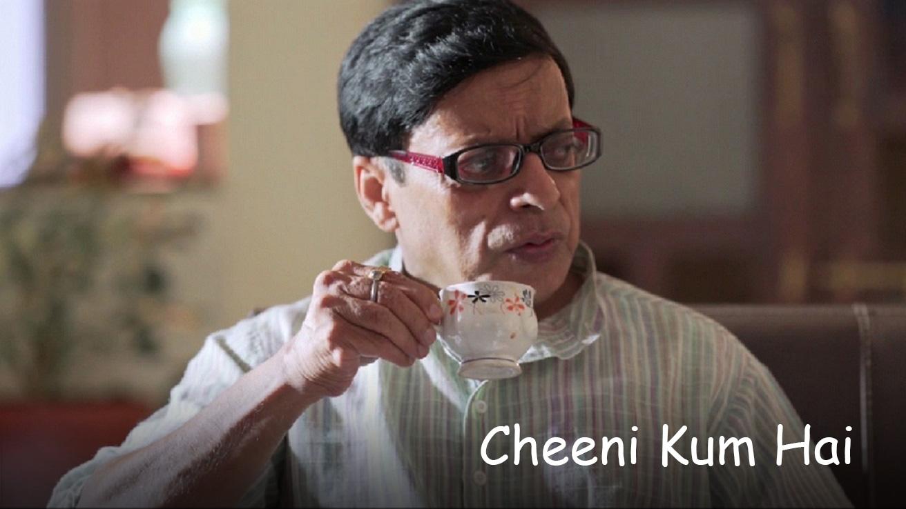 Cheeni Kum Hai