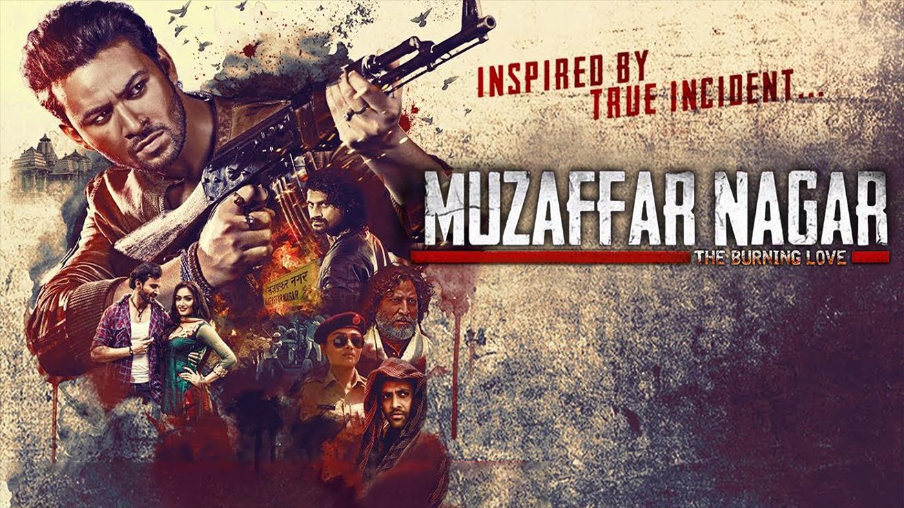 Muzaffarnagar - The Burning Love