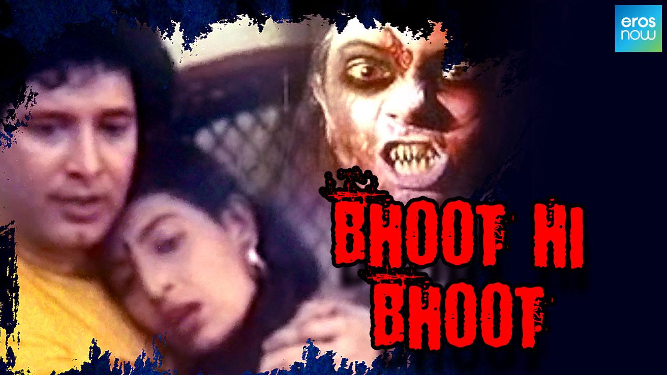 Bhoot Hi Bhoot