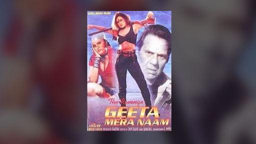 The Revenge - Geeta Mera Naam