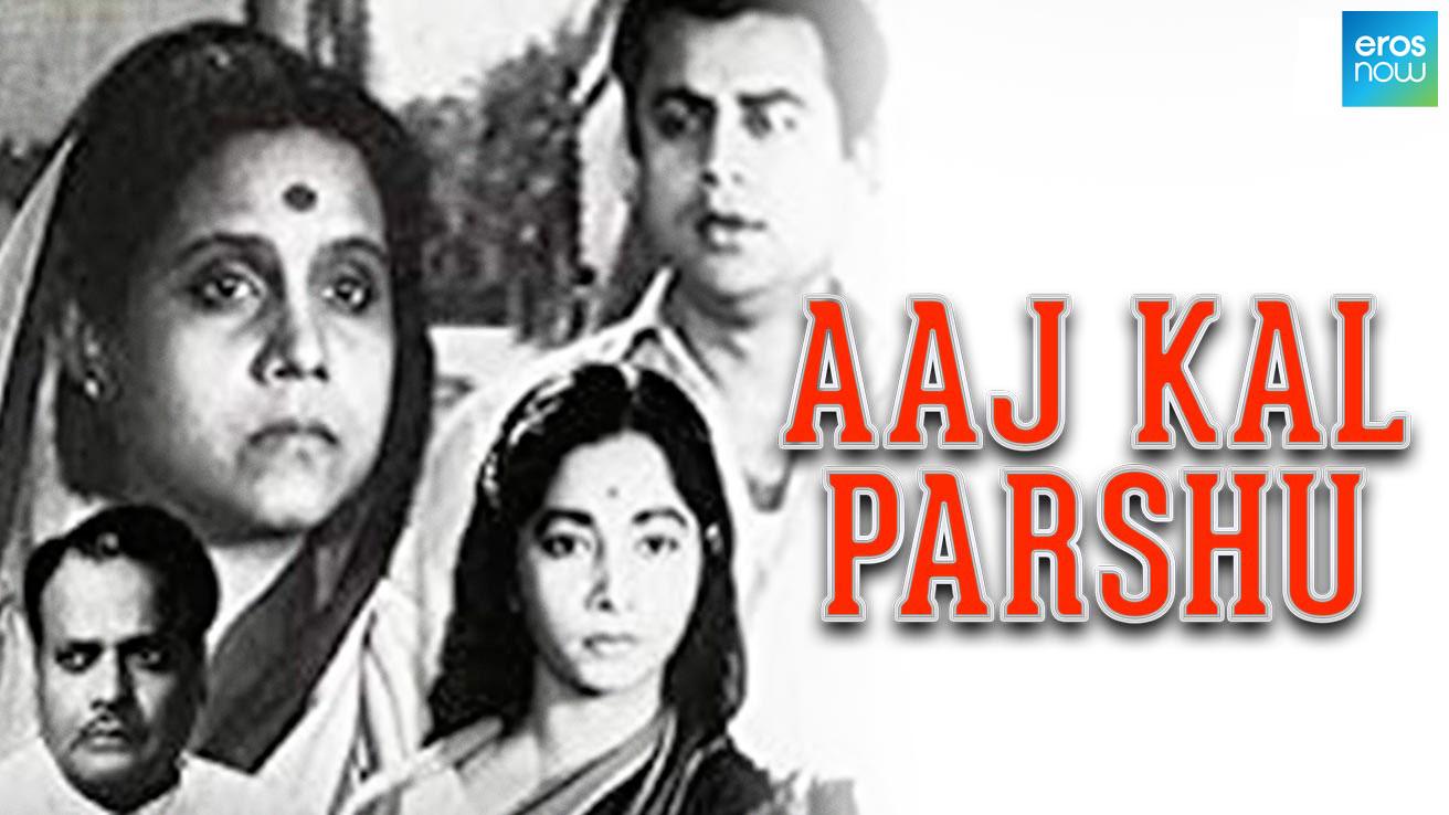 Aaj Kal Parshu