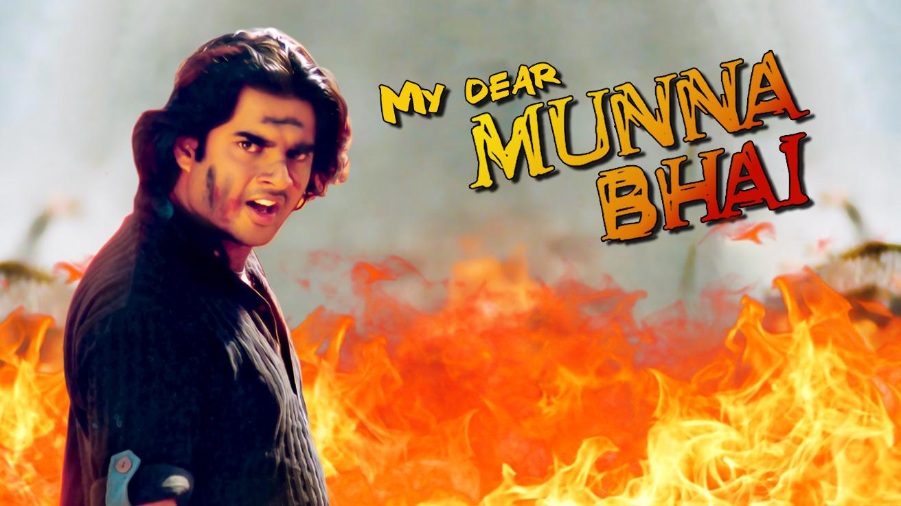 My Dear Munna Bhai