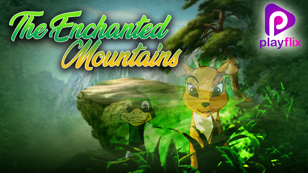 The Enchanted Mountains