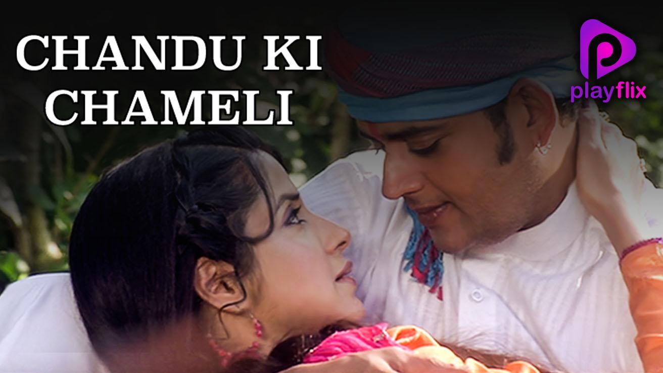 Chandu Ki Chameli