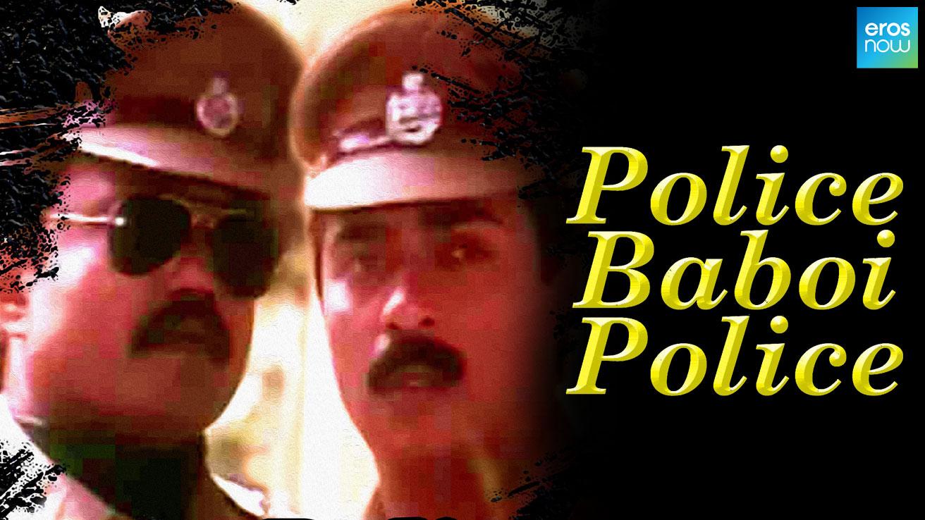 Police Baboi Police