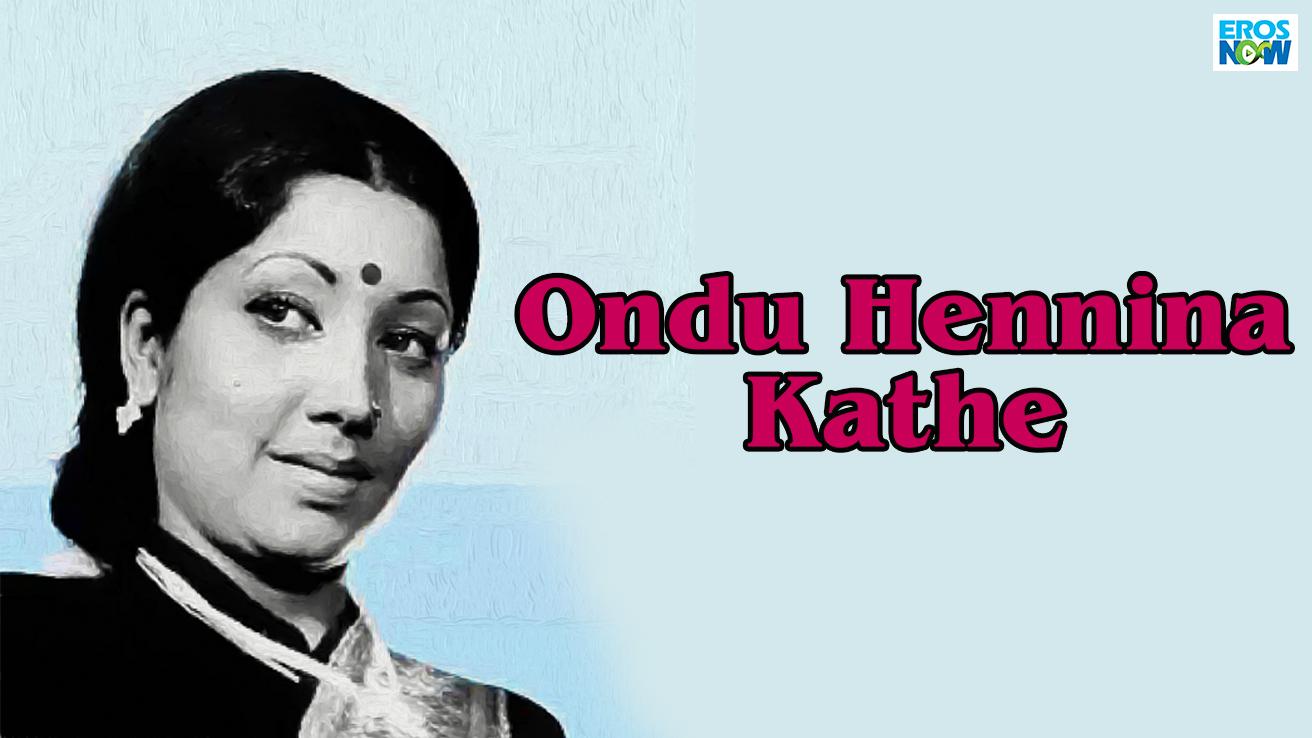 Ondu Hennina Kathe