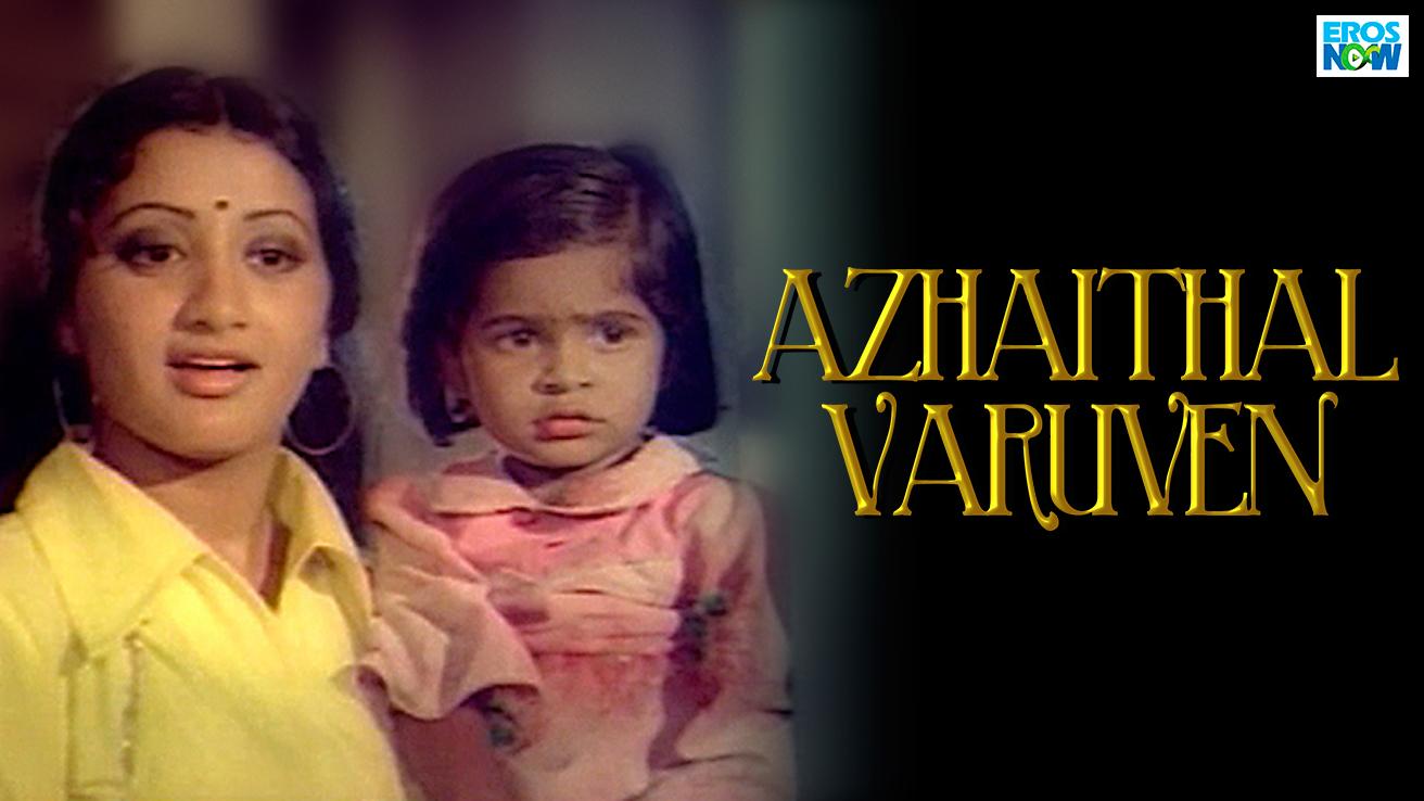 Azhaithal Varuven
