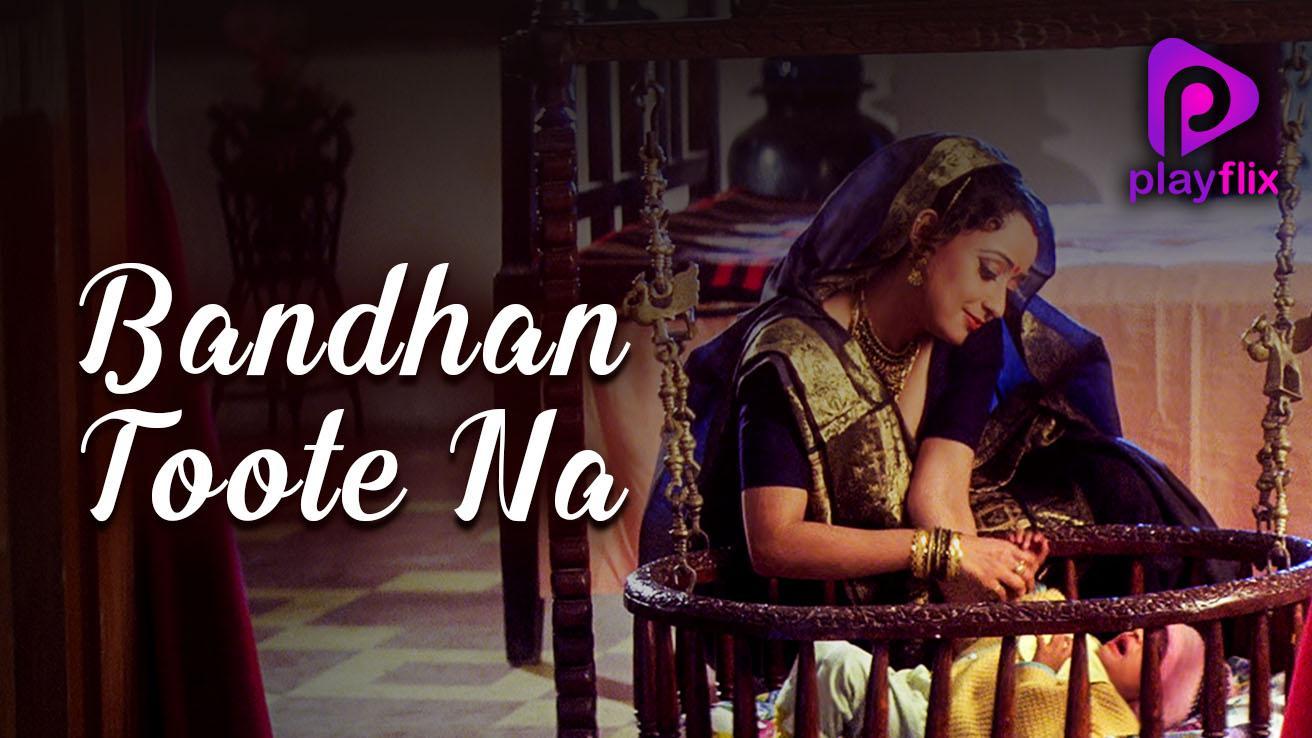 Bandhan Toote Na