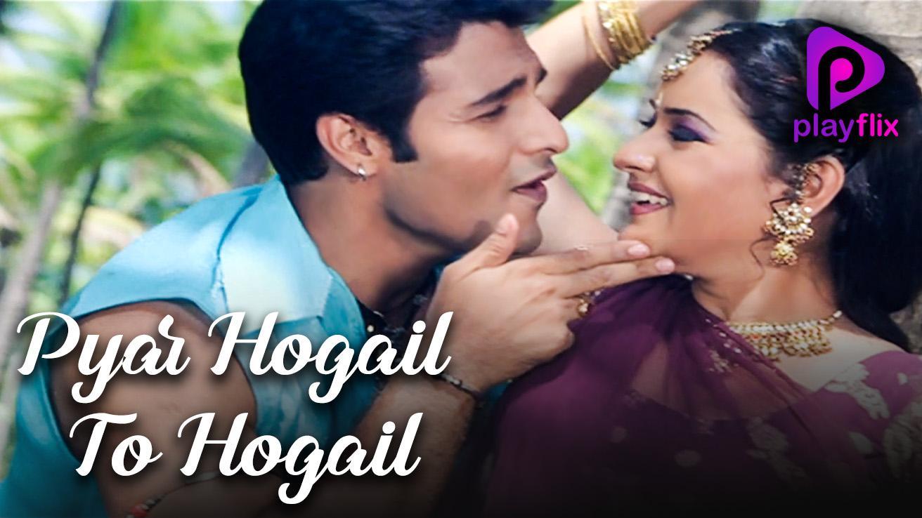 Pyar Hogail To Hogail