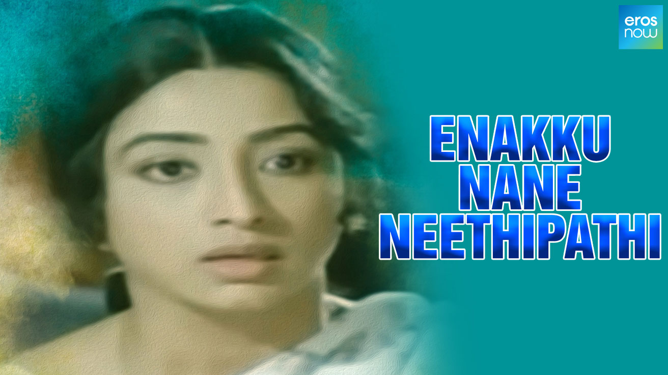 Ennakku Nane Neethipathi