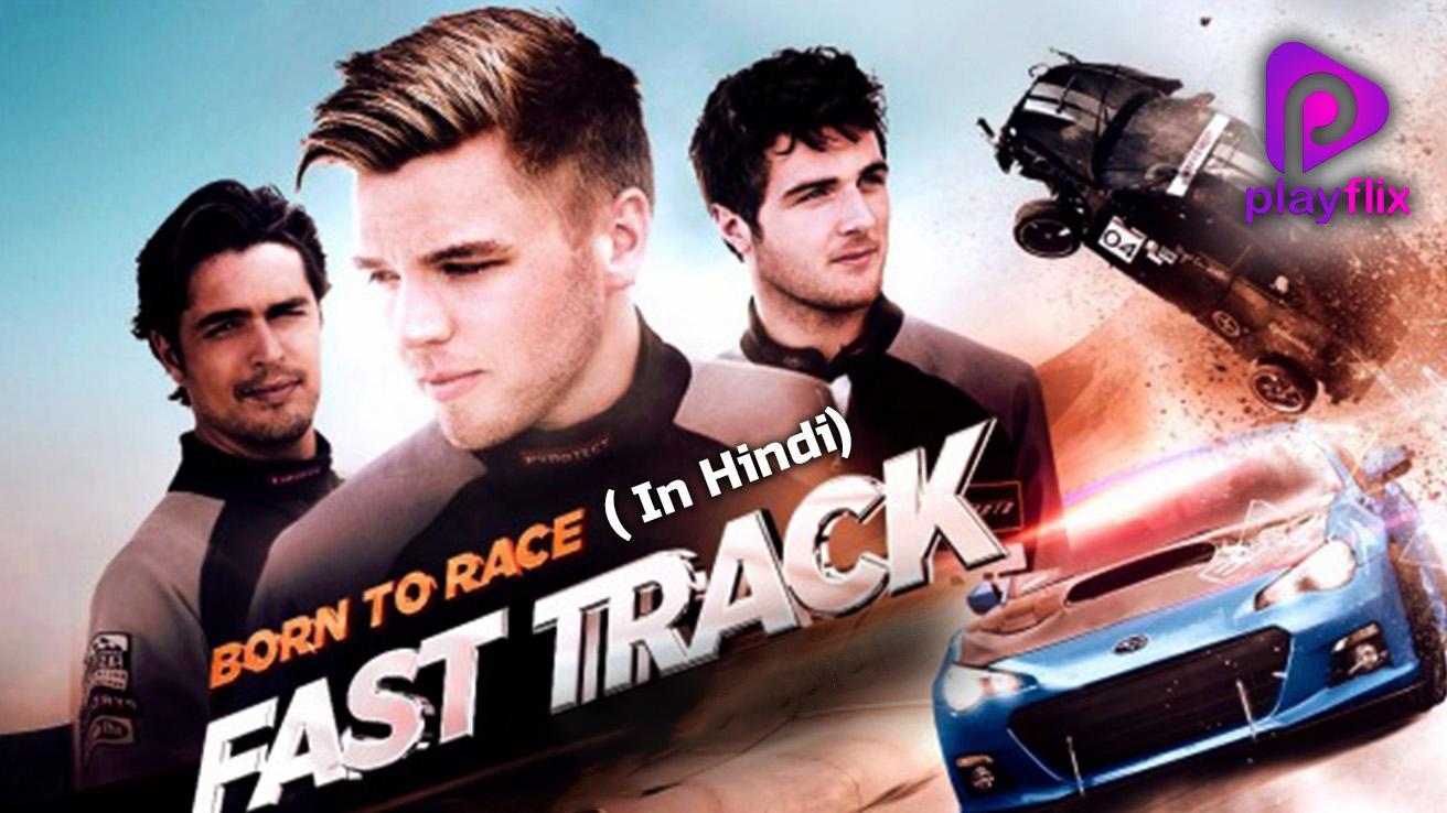 Born To Race : Fast Track