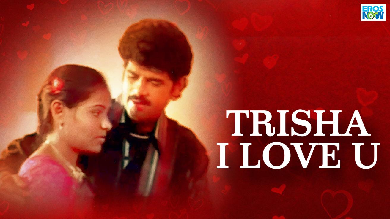 Trisha I Love U
