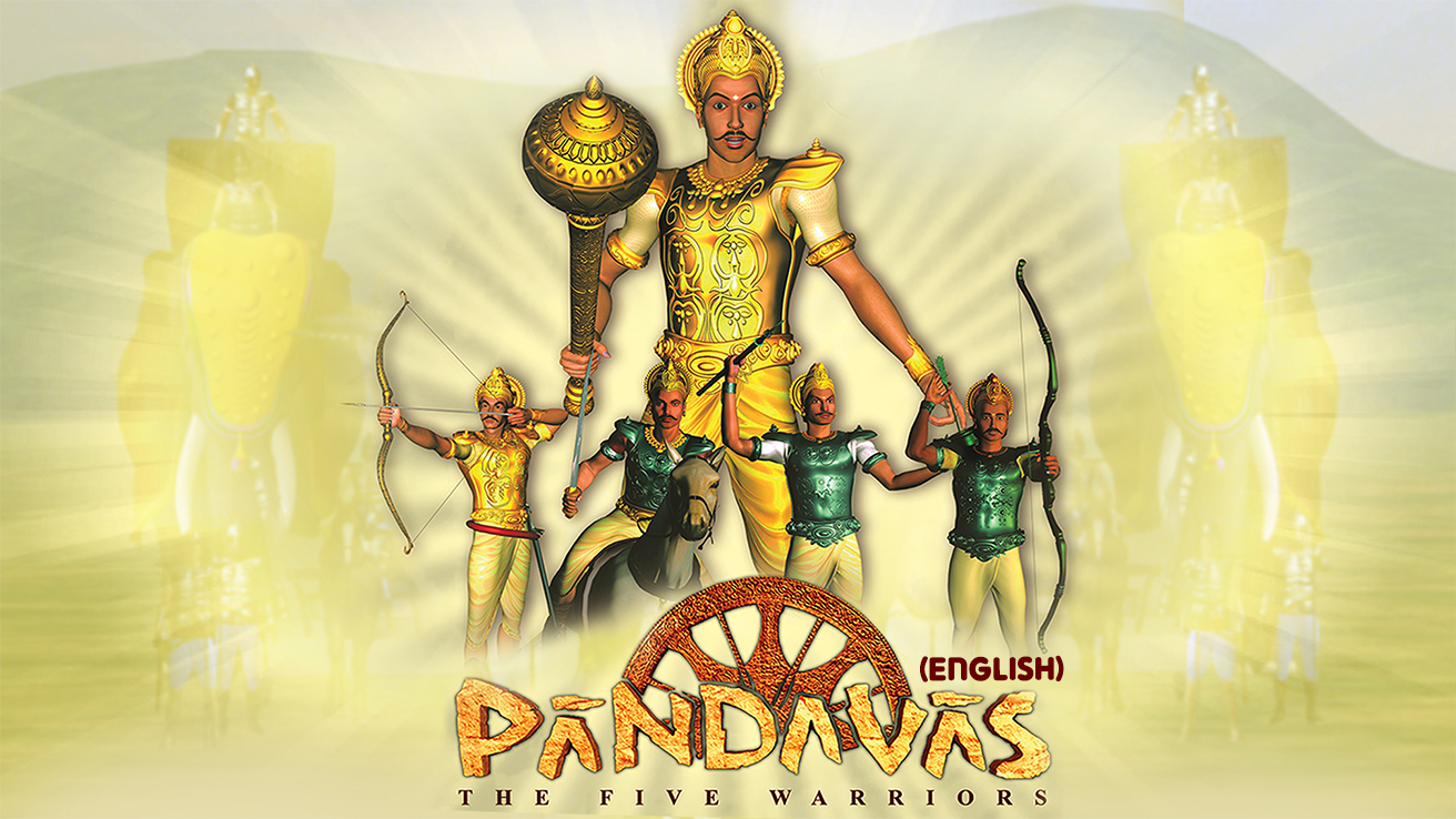Pandavas - The Five Warriors