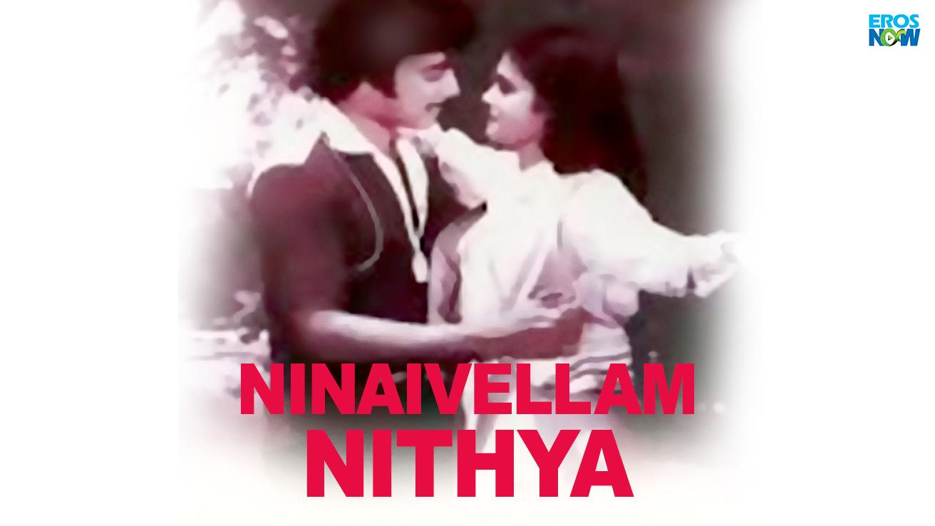 Ninaivellam Nithya