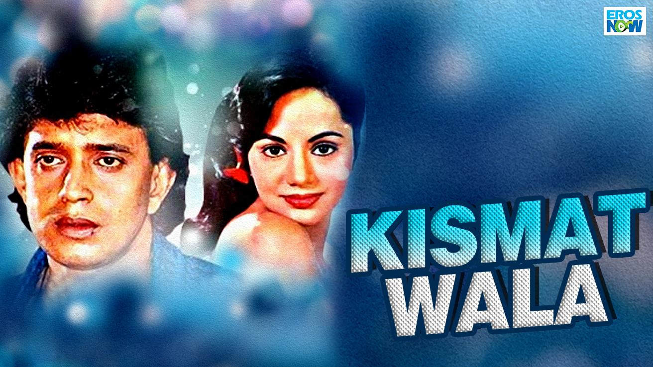 Kismat Wala