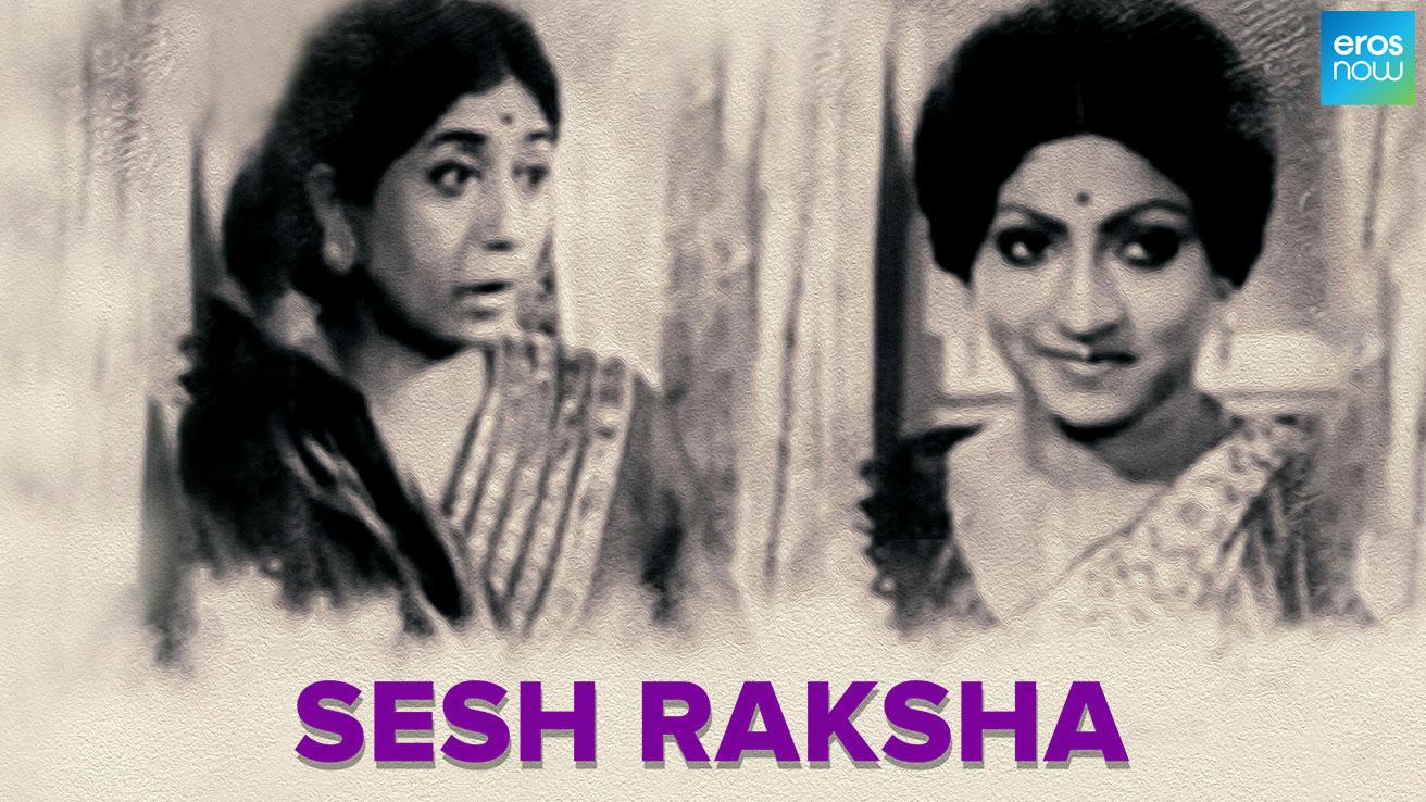 Sesh Raksha
