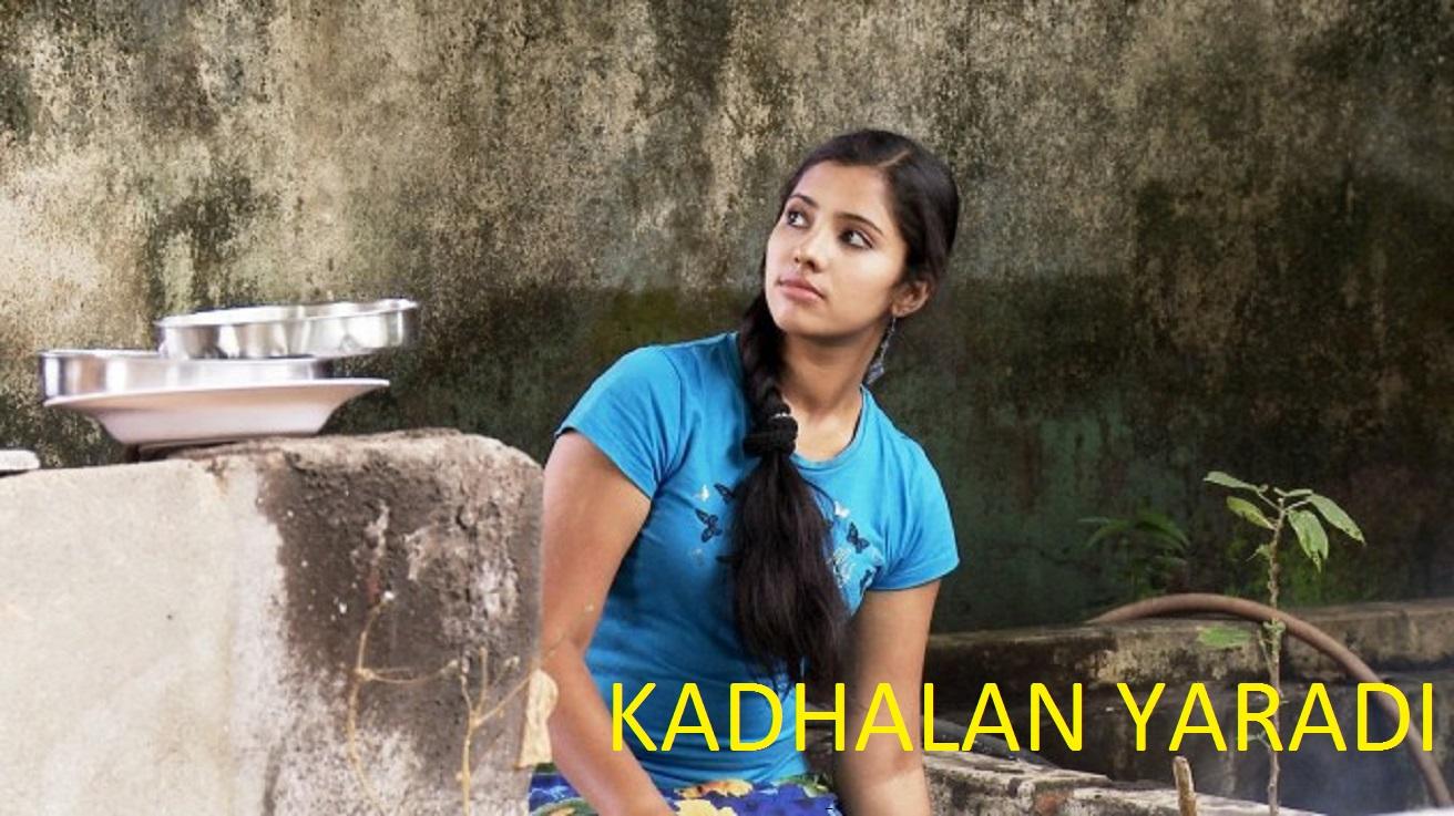 Kadhalan Yaradi