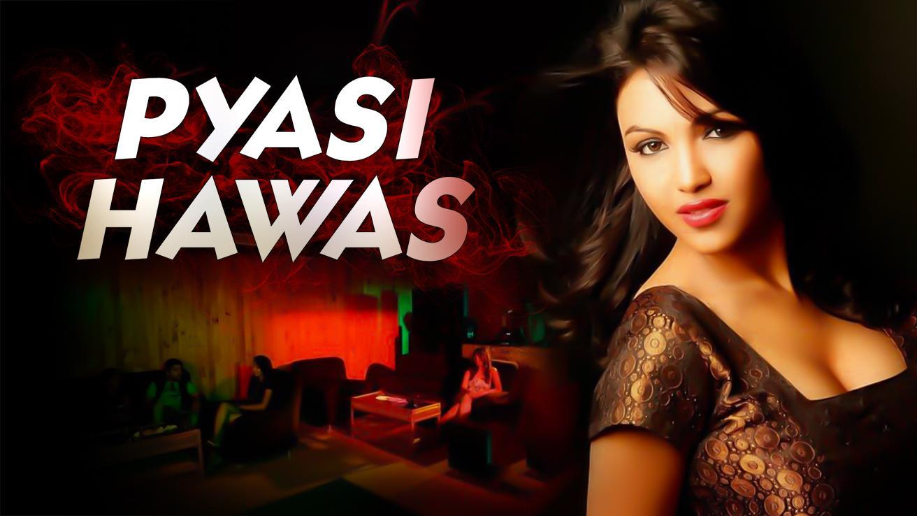 Pyasi Hawas