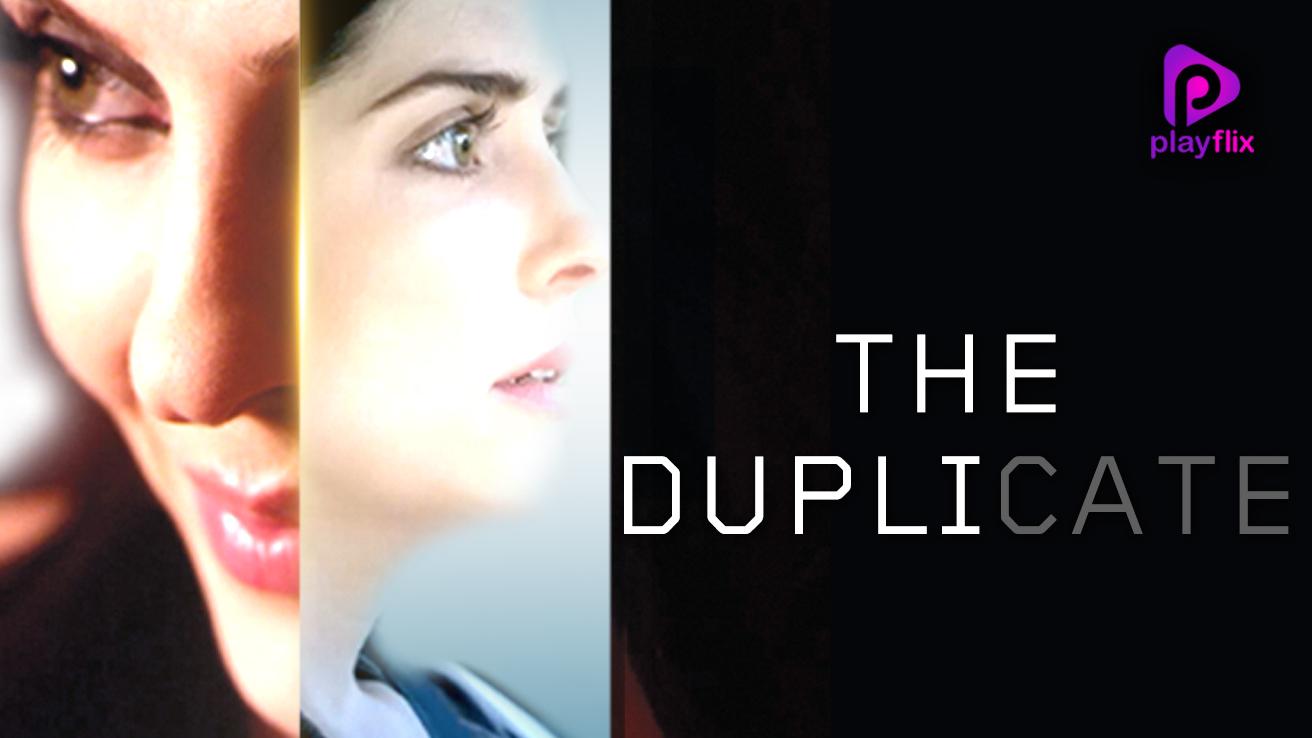 The Duplicate