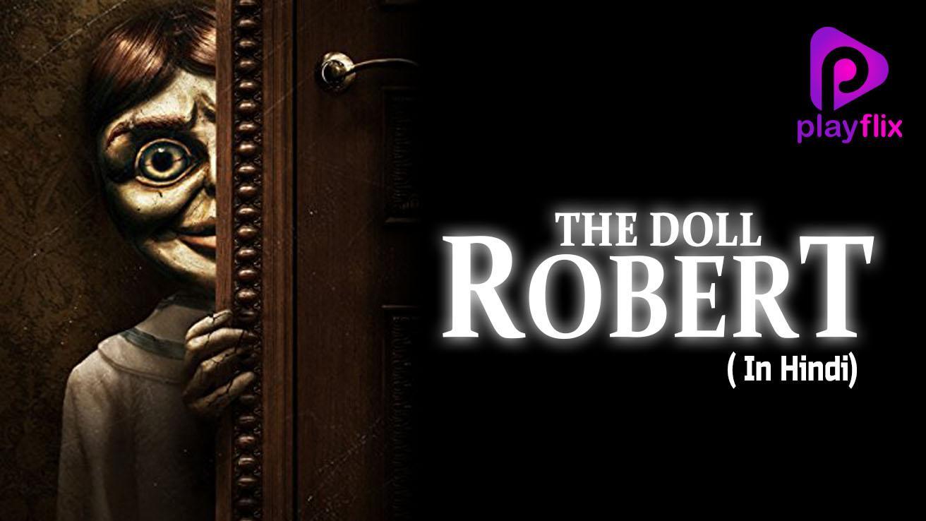 The Doll Robert