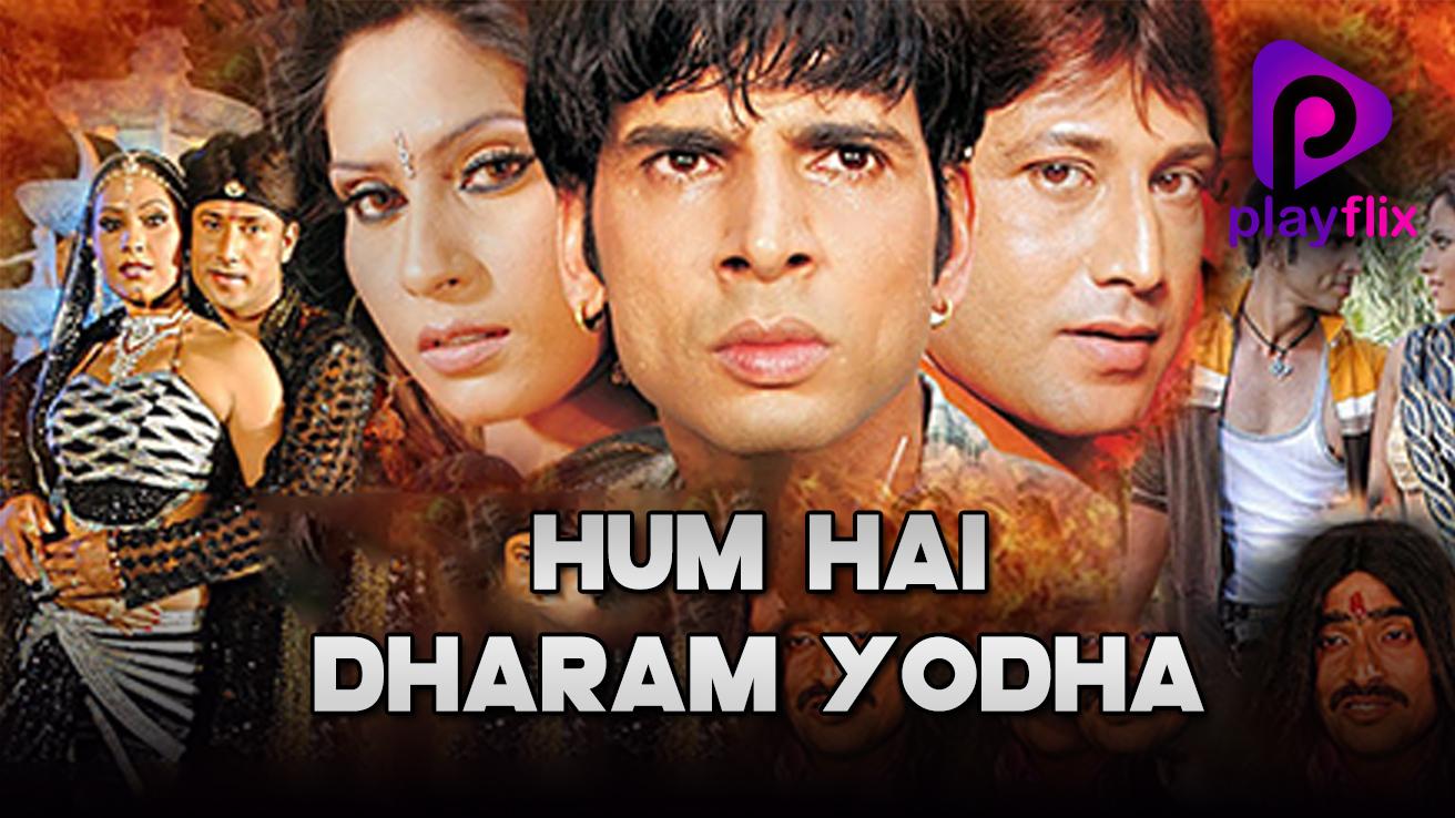 Hum Hai Dharam Yodha