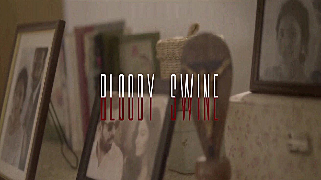 Bloody Swine