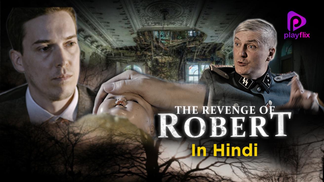 The Revenge of Robert