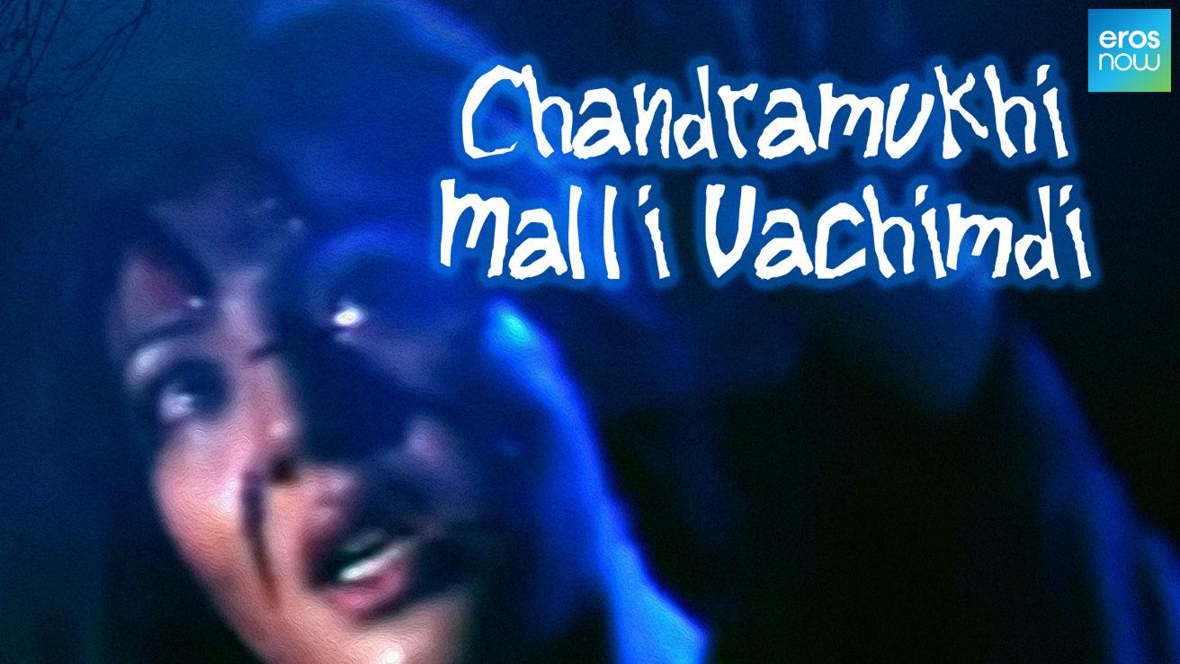 Chandramukhi Malli Vachimdi