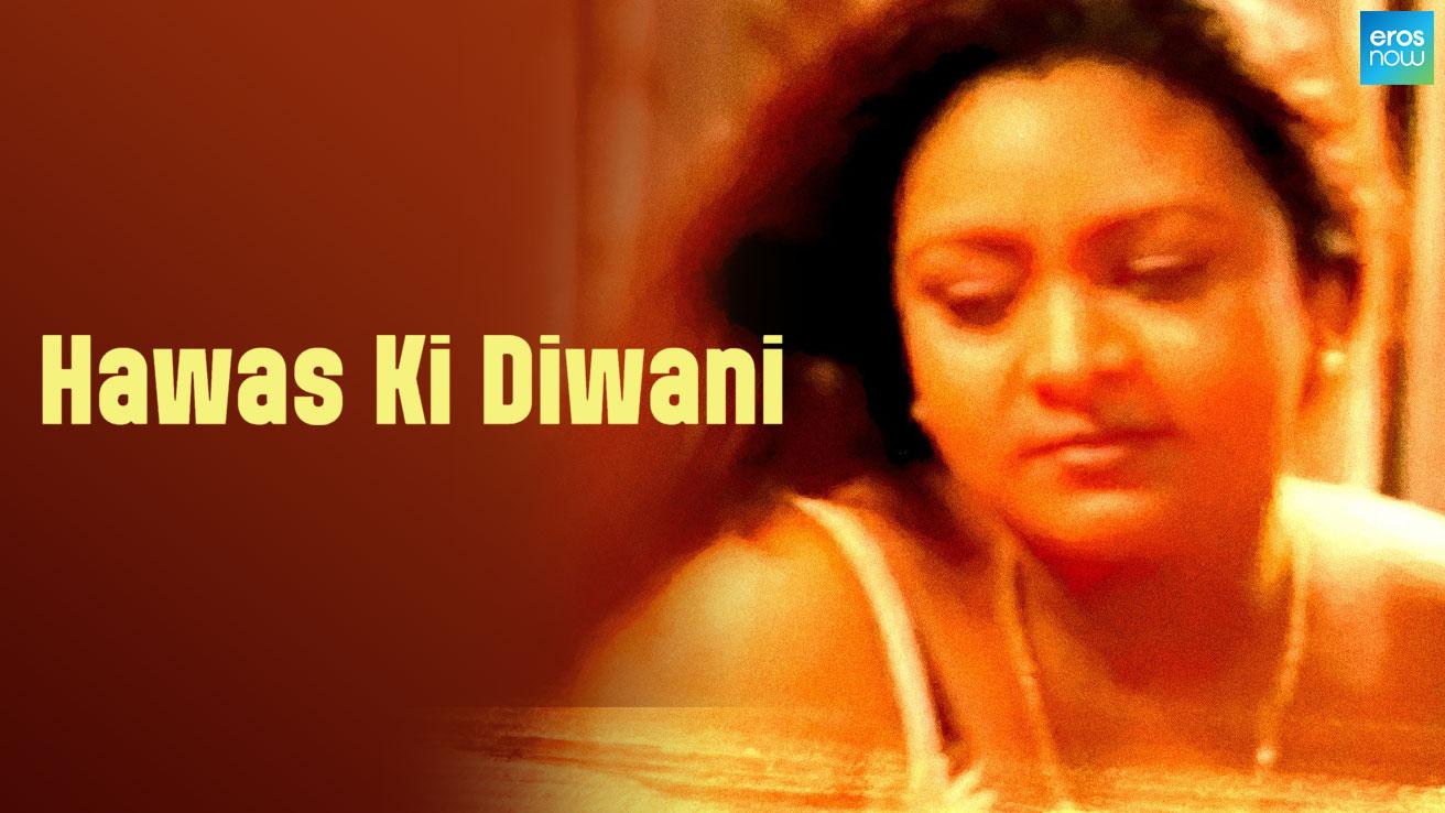 Hawas Ki Diwani