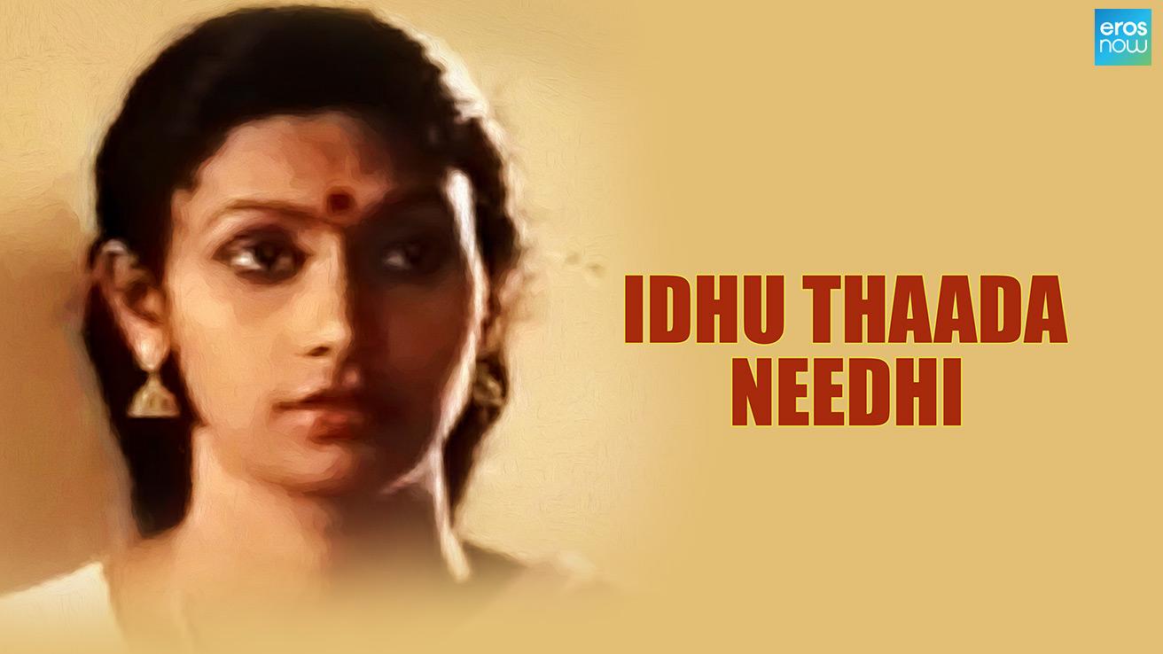 Idhu Thaada Needhi