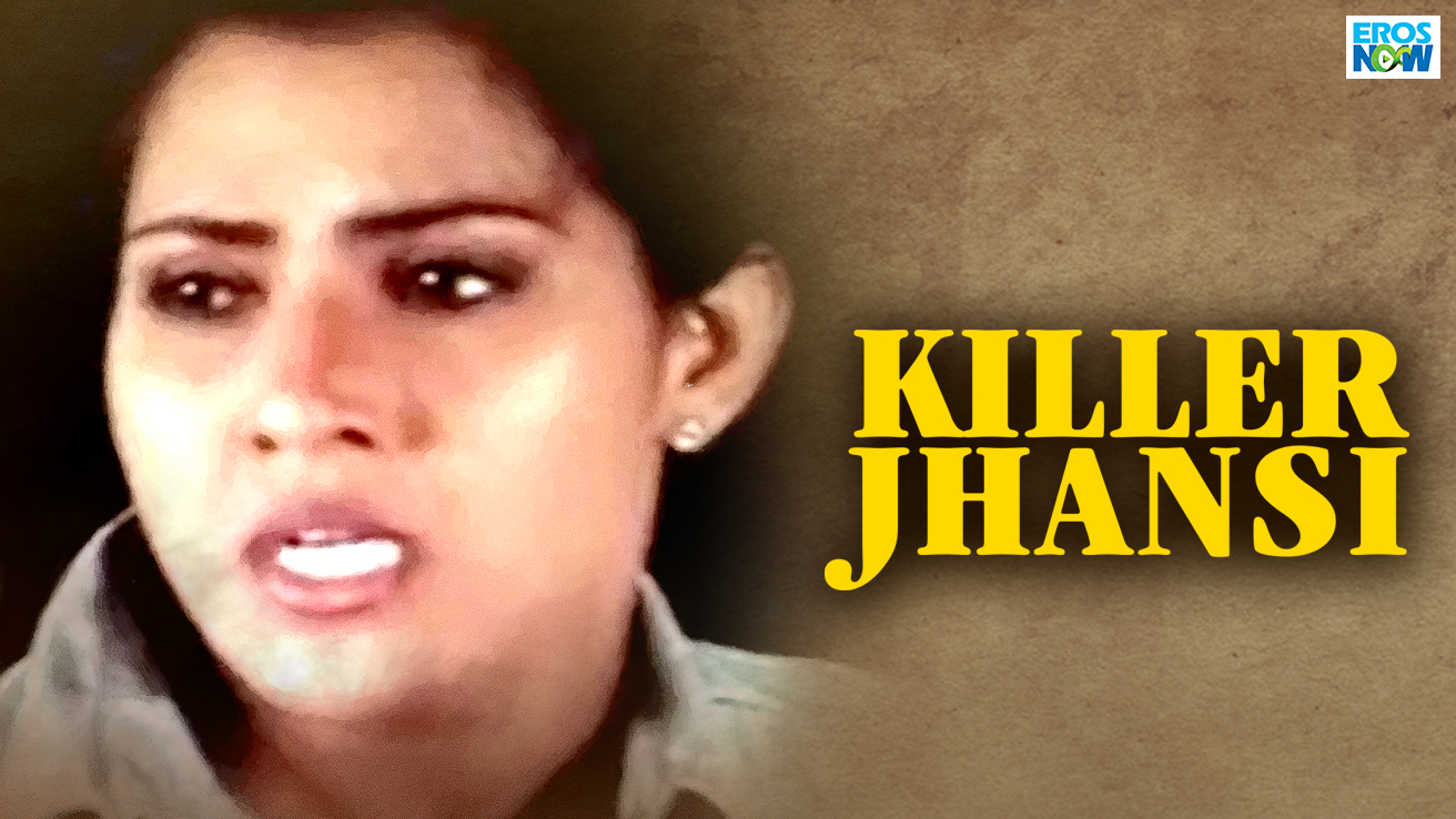 Killer Jhansi