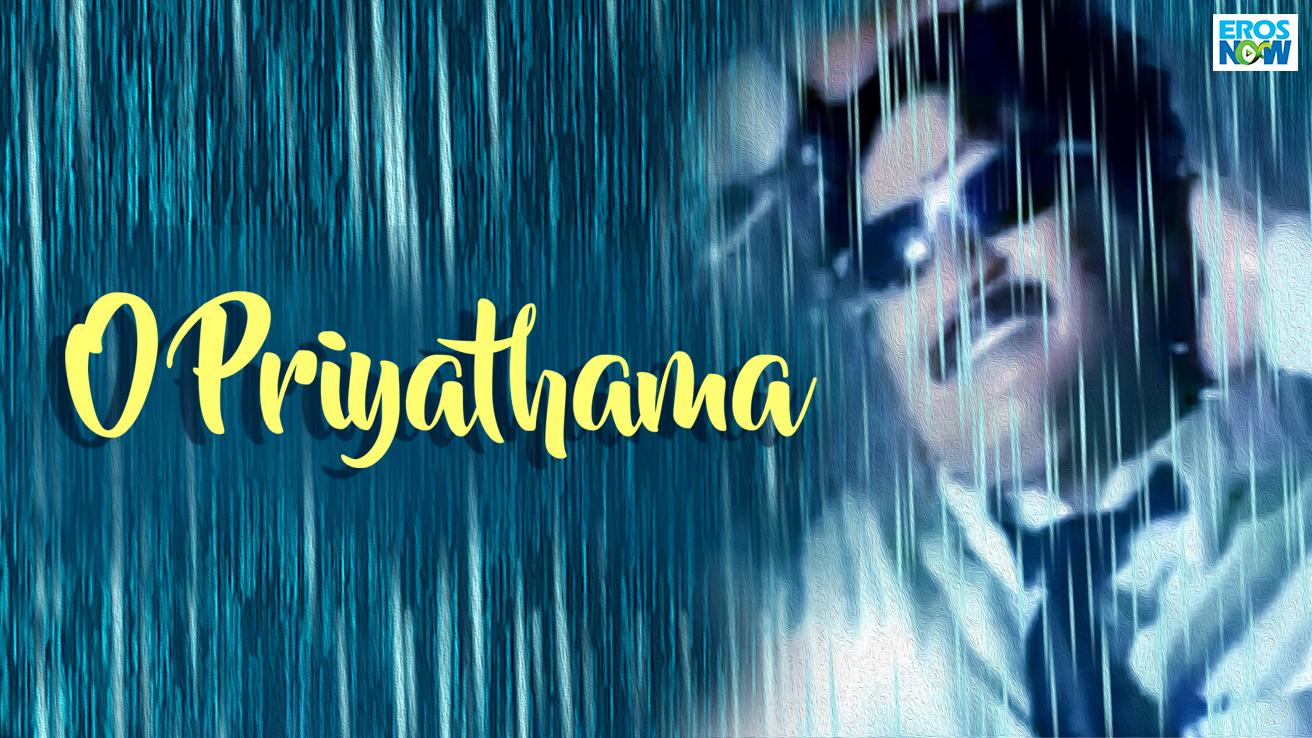 O Priyathama
