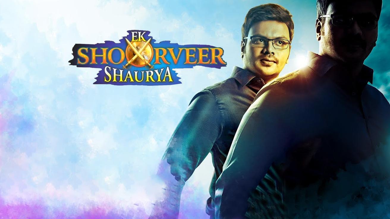 Ek Shoorveer Shaurya