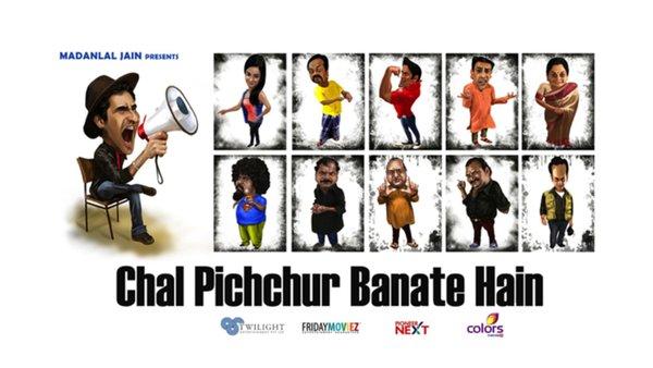 Chal Pichchur Banate Hai