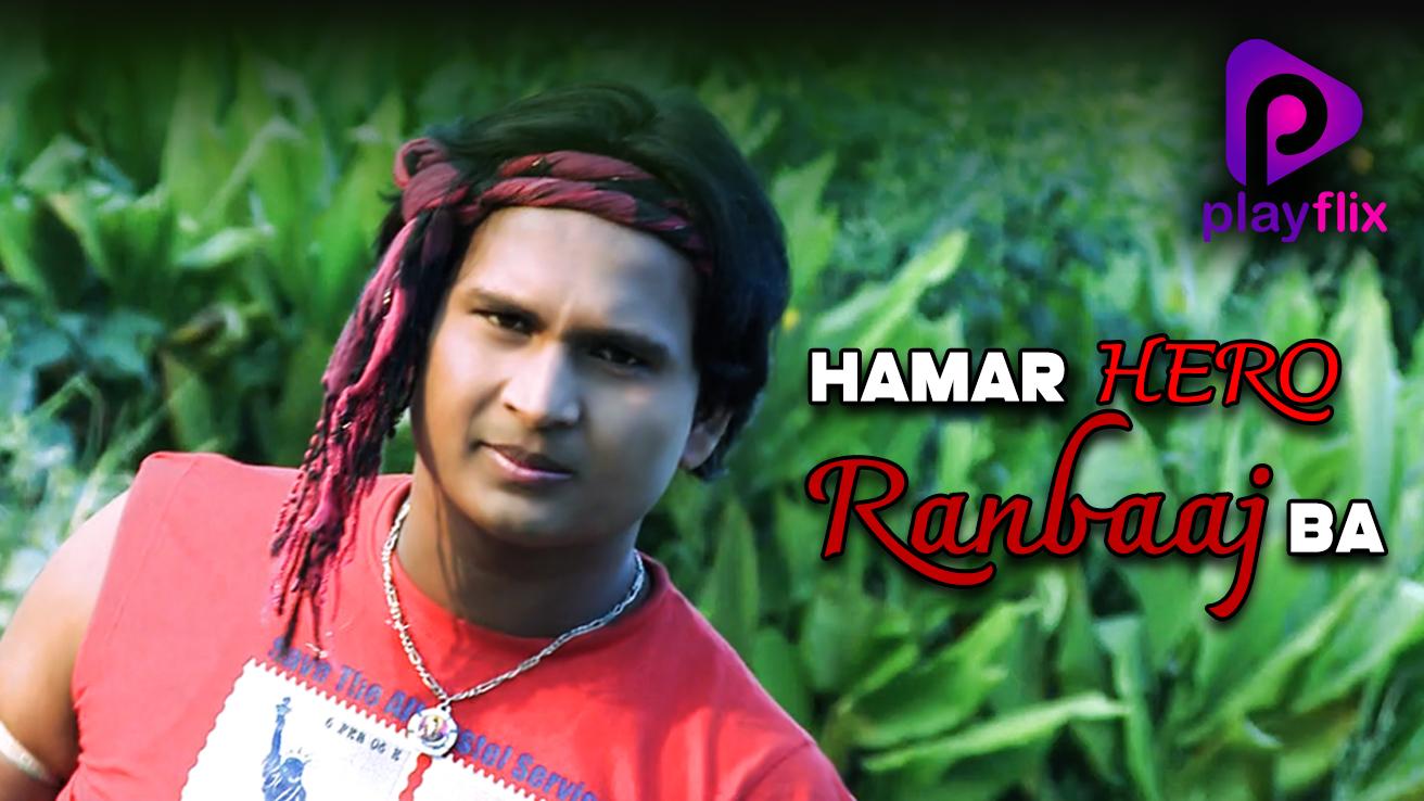 Hamar Hero Ranbaaj Ba