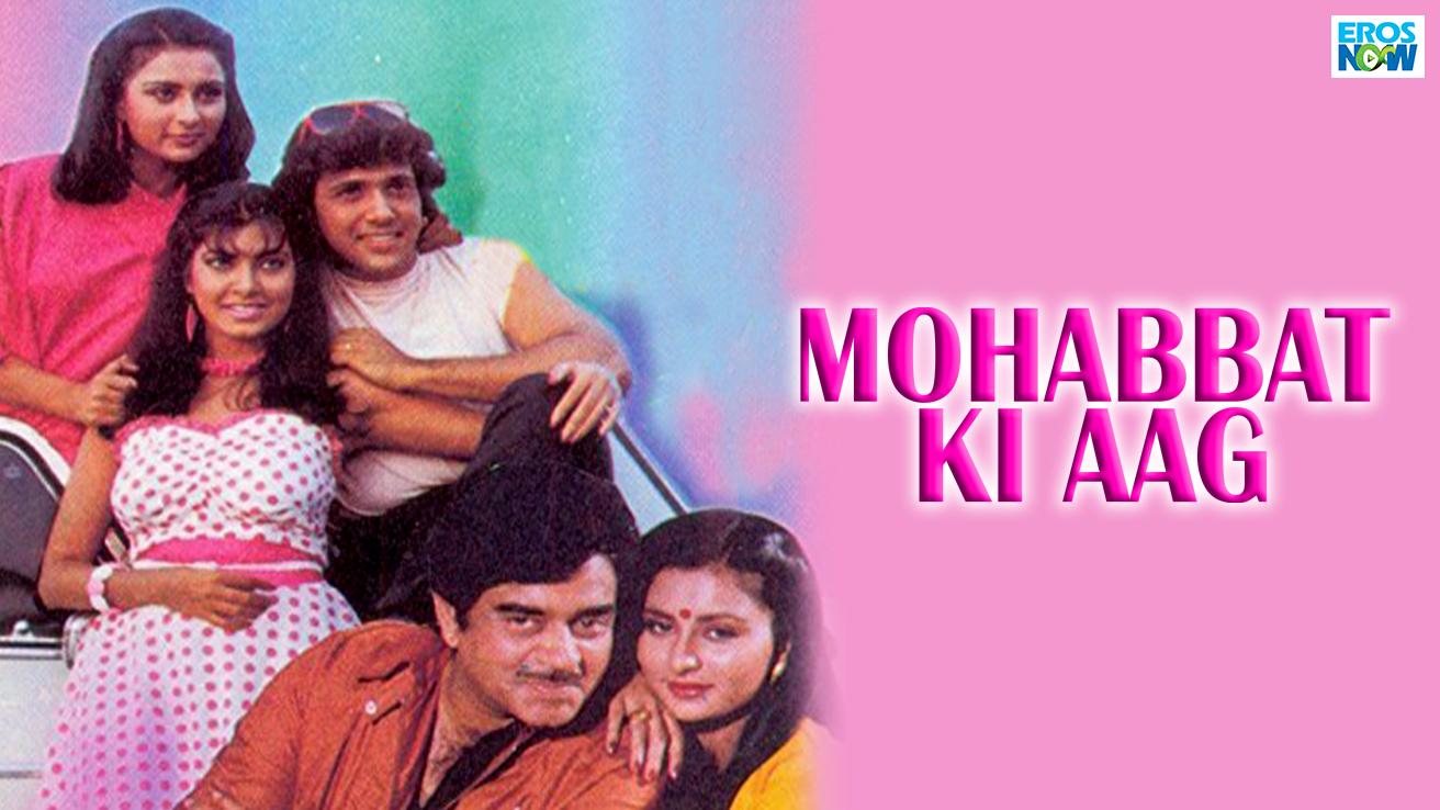 Mohabbat Ki Aag