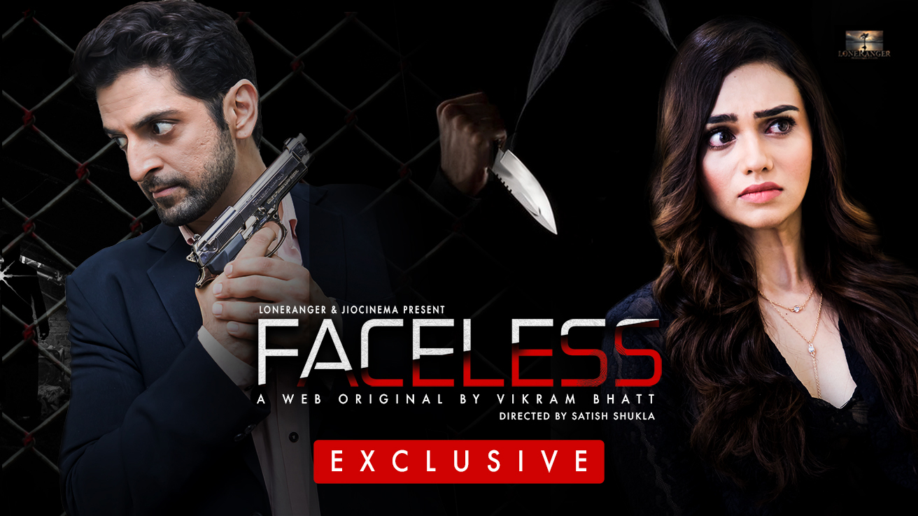 Faceless (2019) S01 Hindi Complete WEB-HD 480p 720p All Episodes [1-10] Vikram Bhatt Original WEB-Series | 1.7Gb | 700Mb |Download | Watch Online