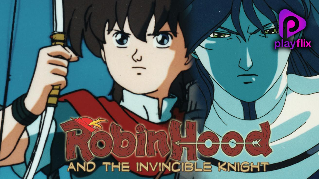 Robin Hood And The Invincible Knight